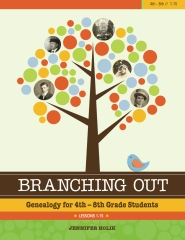 Branching Out: Genealogy for 4th - 8th Grade Students Lesson 1-15