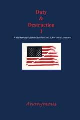 Duty and Destruction I