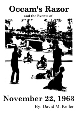 Occam's Razor and the Events of November 22, 1963