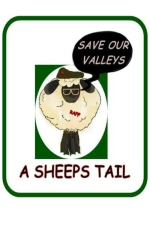 Save Our Valleys - A Sheep's Tail