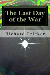 The Last Day of the War