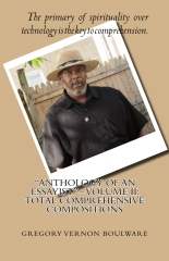 """""""Anthology of An Essayist"""" – Volume II: Total Comprehensive Compositions"""
