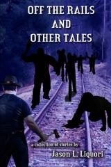 Off the Rails and Other Tales