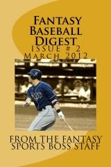 2012 Fantasy Baseball Digest Issue # 2 (March)