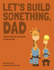 Let's Build Something, Dad