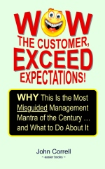 Wow the Customer, Exceed Expectations