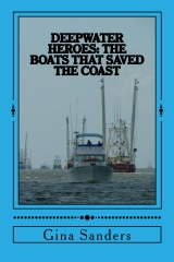 Deepwater Heroes: The Boats That Saved The Coast
