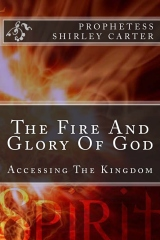 The Fire And Glory Of God