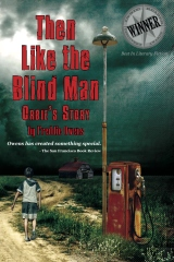 Then Like The Blind Man