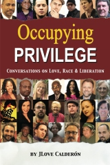 Occupying Privilege