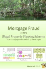 Mortgage Fraud & the Illegal Property Flipping Scheme