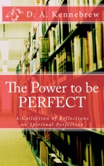 The Power to be PERFECT