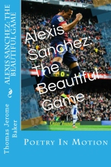 Alexis Sanchez: The Beautiful Game