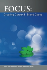 FOCUS: Creating Career & Brand Clarity