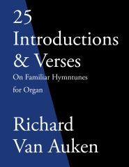 25 Introductions & Verses On Familiar Hymn Tunes For Organ