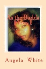 As the Budda flows