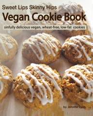 Sweet Lips Skinny Hips Vegan Cookie Book