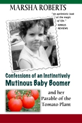 Confessions of an Instinctively Mutinous Baby Boomer