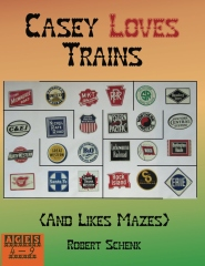 Casey Loves Trains (And Likes Mazes)