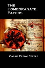 The Pomegranate Papers