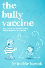 The Bully Vaccine