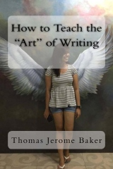 """How to Teach the """"Art"""" of Writing"""