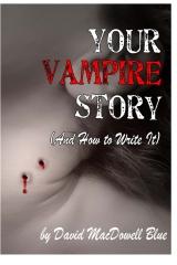 Your Vampire Story
