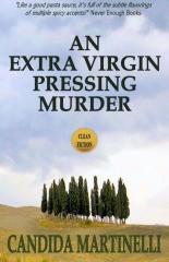 An Extra Virgin Pressing Murder