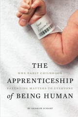 The Apprenticeship of Being Human
