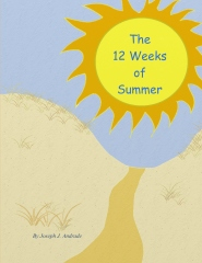 The 12 Weeks of Summer.