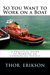 So You Want to Work on a Boat