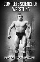 Complete Science of Wrestling