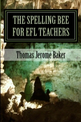 The Spelling Bee for EFL Teachers