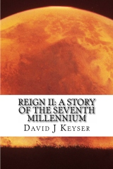 Reign II: A Story Of The Seventh Millennium