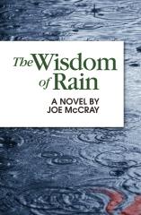 The Wisdom of Rain