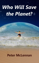 Who Will Save the Planet?