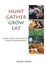Hunt Gather Grow Eat