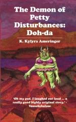 The Demon of Petty Disturbances: Doh-da