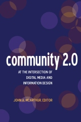 Community 2.0: At the intersection of digital media and information design