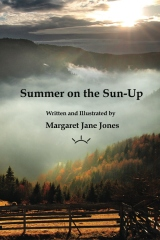 Summer on the Sun-Up   (Illustrated Edition)