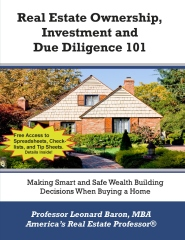 Real Estate Ownership, Investment and Due Diligence 101