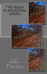 The Glen: A Jamaican Novel