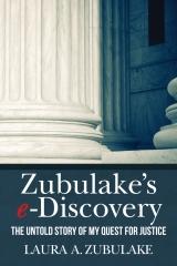 Zubulake's e-Discovery