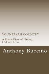 YOUNTAKAH COUNTRY A Poetic View of Nutley, Old and New