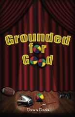 Grounded for Good