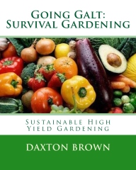 Going Galt: Survival Gardening