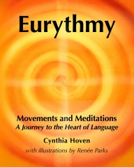 Eurythmy Movements and Meditations