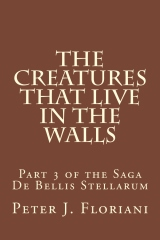 The Creatures That Live in the Walls
