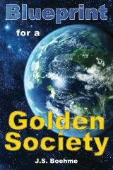 Blueprint for a Golden Society