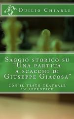 """Saggio storico su """"Una partita a scacchi di Giuseppe Giacosa"""""""